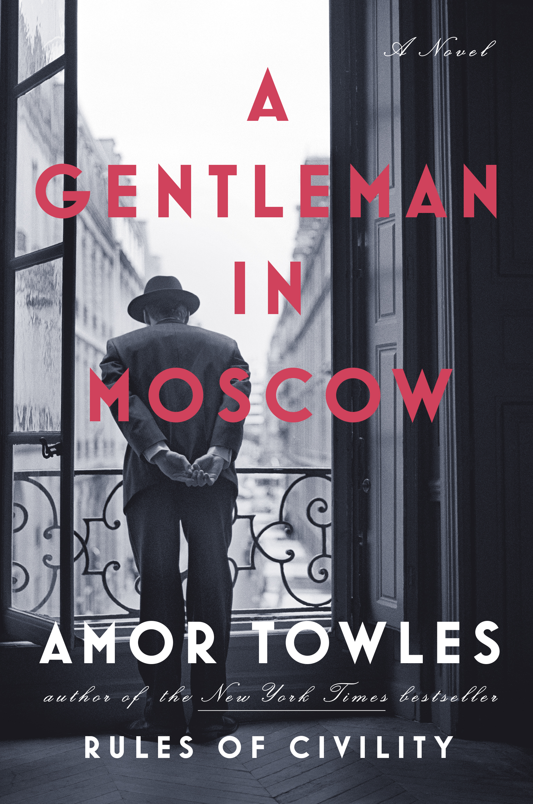 A Gentleman in Moscow by Amor Towles (Cover)